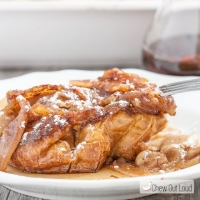 Upside Down Apple French Toast Bake (Make-ahead!) - Chew Out Loud