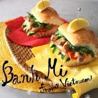 「ベトナムのバインミー」レシピ。豪快サンドイッチで朝食をおしゃれに!