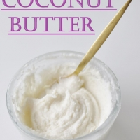How to make Coconut Butter - Vegan Family Recipes